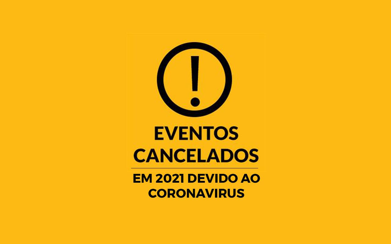 Eventos cancelados em 2021